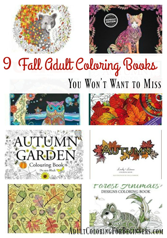 Fall Adult Coloring Books September Has Just Begun And Is In The